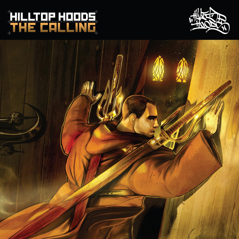 HILLTOP HOODS: THE CALLING
