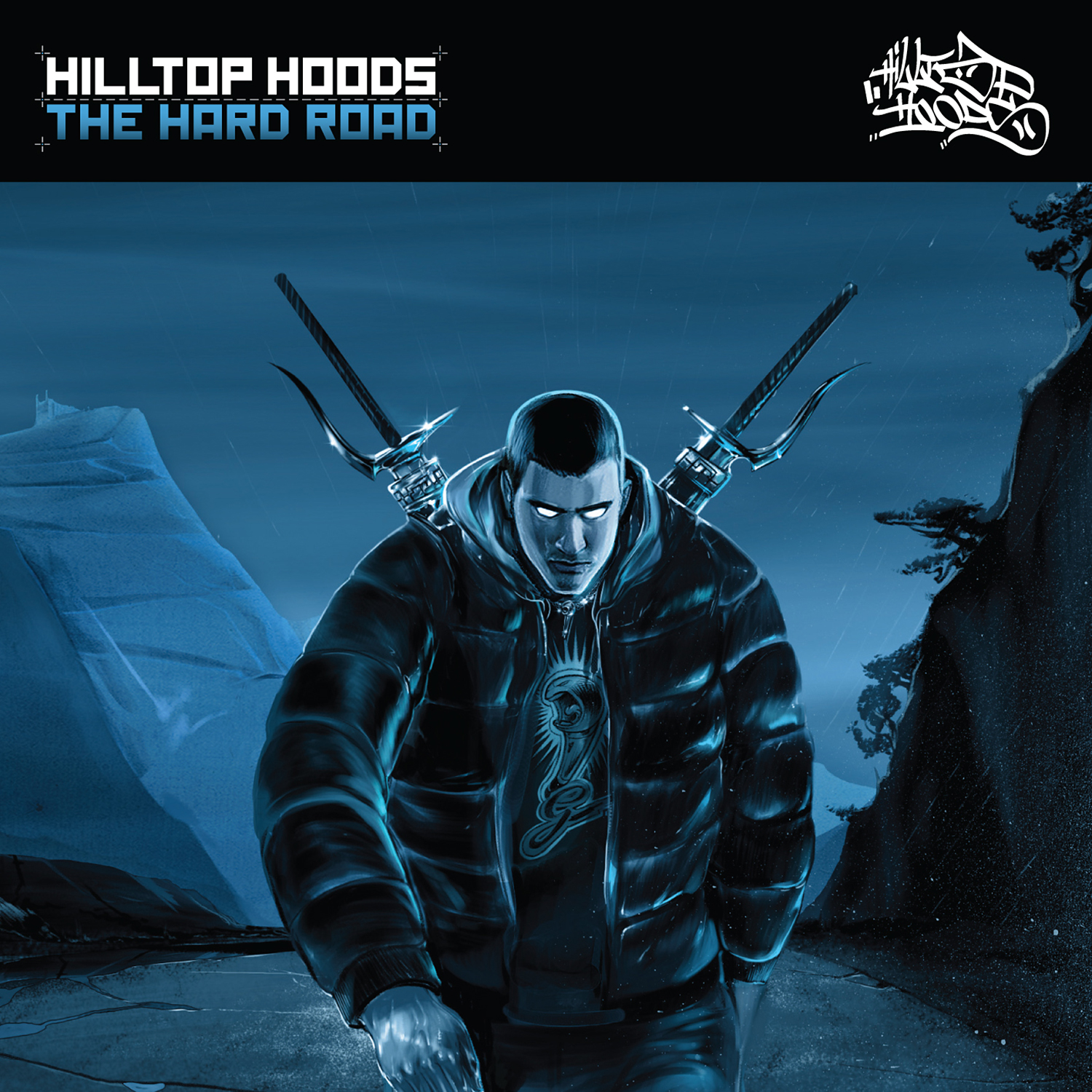 HILLTOP HOODS: THE HARD ROAD
