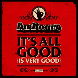 CD SINGLE: &quot;It's All Good (Is Very Good)&quot; (Available on iTunes now)