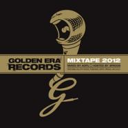 DOWNLOAD: THE 2012 GOLDEN ERA MIXTAPE (FREE)